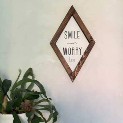 Smile more worry less 30x50