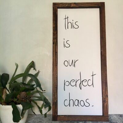 This is our perfect chaos 35x78